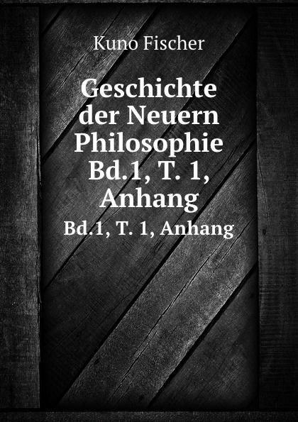 Geschichte der Neuern Philosophie. Bd.1, T. 1, Anhang