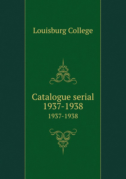 Louisburg College Catalogue serial. 1937-1938