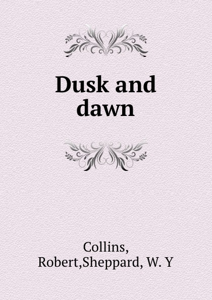 Robert Collins Dusk and dawn