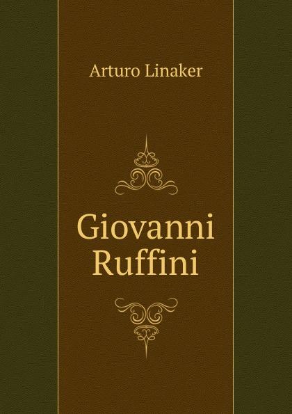 Arturo Linaker Giovanni Ruffini giovanni ruffini the paragreens