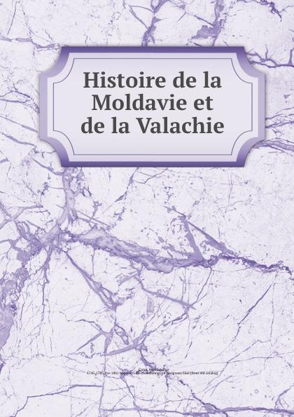 Jean-Louis Carra Histoire de la Moldavie et de la Valachie