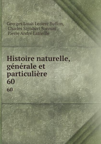 Georges Louis Leclerc Buffon Histoire naturelle, generale et particuliere. 60