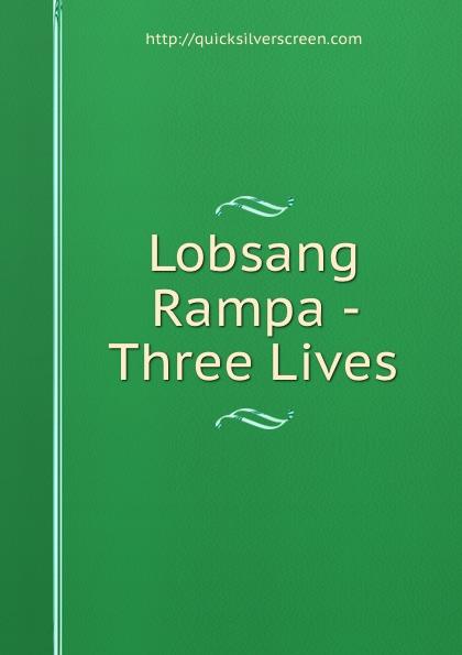 Lobsang Rampa - Three Lives