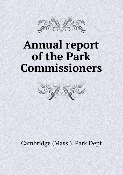 Annual report of the Park Commissioners