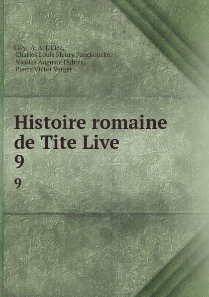 A.A. Livy Histoire romaine de Tite Live. 9