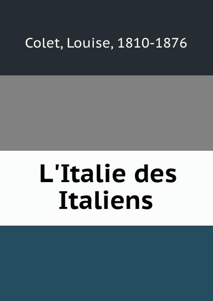Louise Colet L.Italie des Italiens