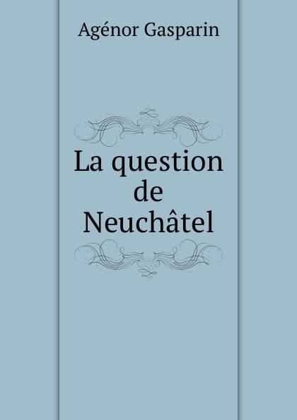 La question de Neuchatel