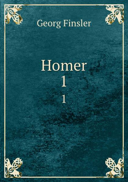 Georg Finsler Homer. 1