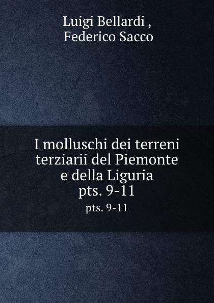 I molluschi dei terreni terziarii del Piemonte e della Liguria. pts. 9-11