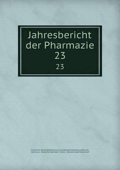 Jahresbericht der Pharmazie. 23