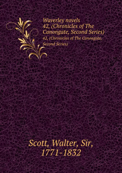 цена Walter Scott Waverley novels. 42, (Chronicles of The Canongate, Second Series) онлайн в 2017 году