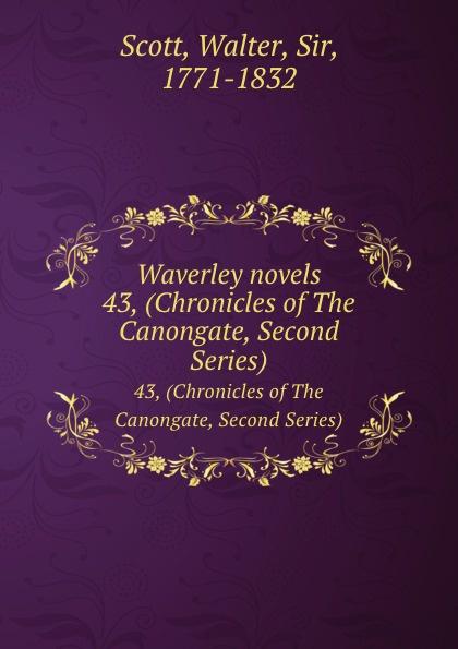 цена Walter Scott Waverley novels. 43, (Chronicles of The Canongate, Second Series) онлайн в 2017 году