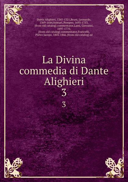 Фото - Dante Alighieri La Divina commedia di Dante Alighieri. 3 dante alighieri dante alighieri t 3