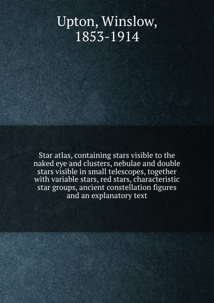 Winslow Upton Star atlas, containing stars visible to the naked eye and clusters, nebulae and double stars visible in small telescopes, together with variable stars, red stars, characteristic star groups, ancient constellation figures and an explanatory text me 009 double stars stainless steel stud earrings silver pair