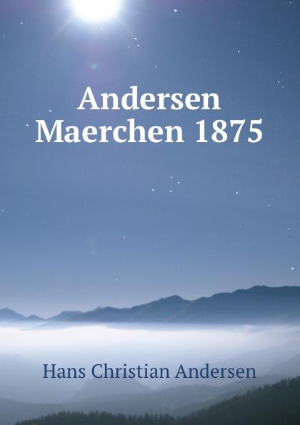 Andersen Maerchen 1875