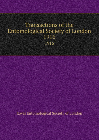 Transactions of the Entomological Society of London. 1916