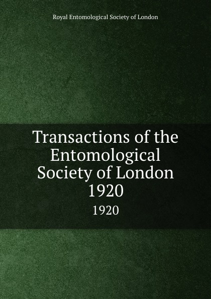 Transactions of the Entomological Society of London. 1920