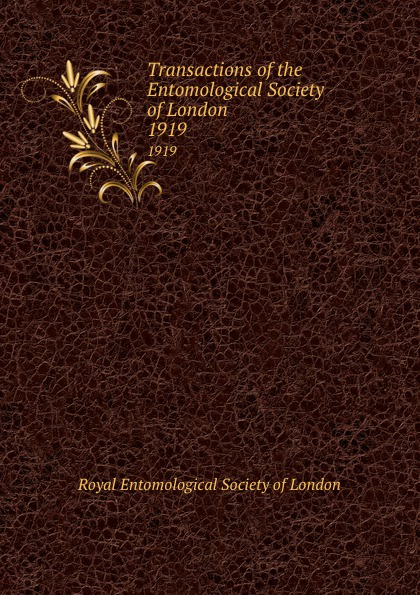 Transactions of the Entomological Society of London. 1919