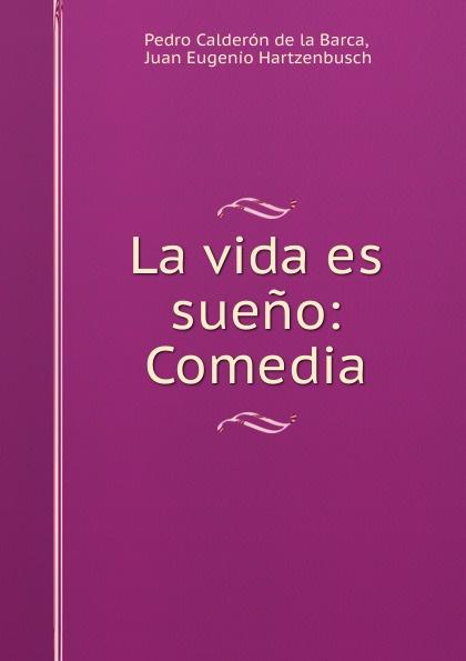 Pedro Calderón de la Barca La vida es sueno: Comedia calderon de la barca p la vida es sueno nivel 3 cd