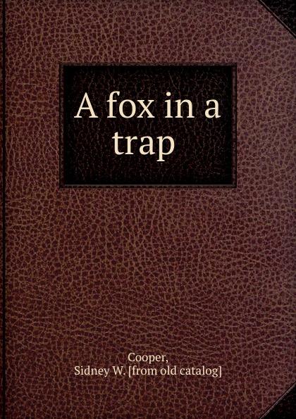 A fox in a trap