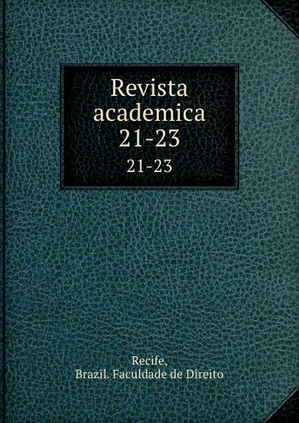 Brazil. Faculdade de Direito Recife Revista academica. 21-23 пуф recife