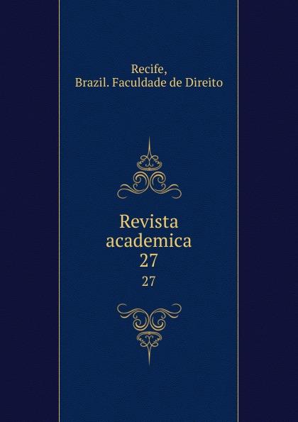 Brazil. Faculdade de Direito Recife Revista academica. 27 пуф recife