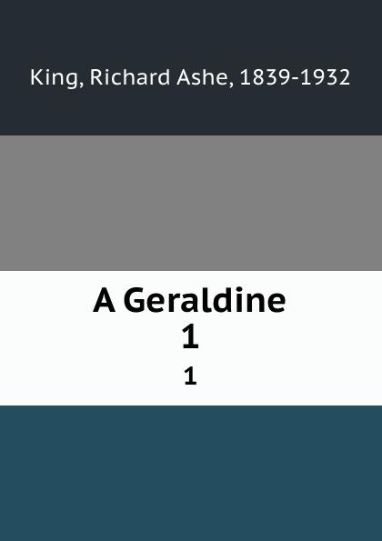 Richard Ashe King A Geraldine. 1 краска для волос richard ward richard ward ri038lwbpmr7
