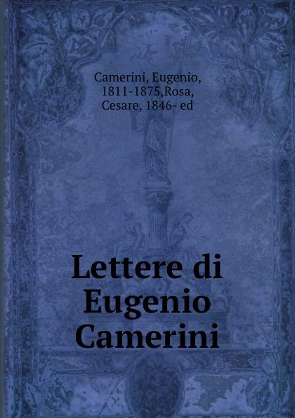 Eugenio Camerini Lettere di Eugenio Camerini eugenio oneghin