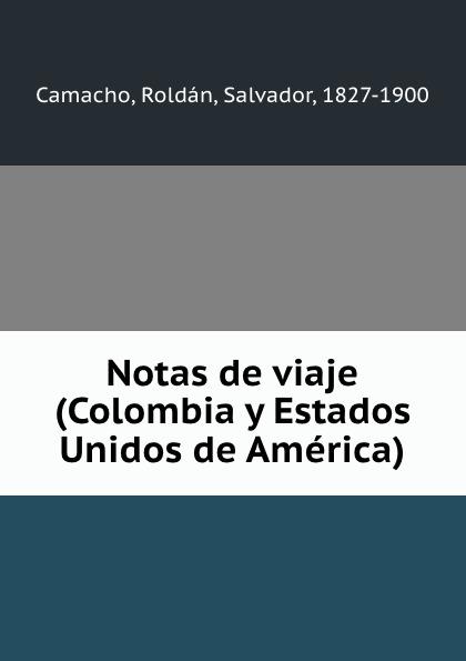 цены на Roldán Camacho Notas de viaje (Colombia y Estados Unidos de America)  в интернет-магазинах