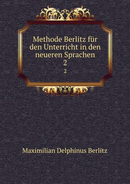 Maximilian Delphinus Berlitz Methode Berlitz fur den Unterricht in den neueren Sprachen. 2 german verb berlitz handbook