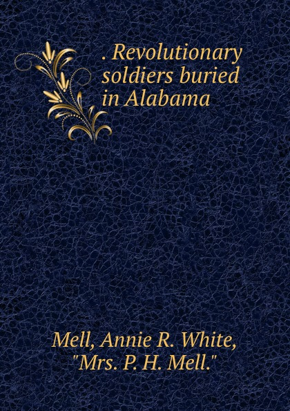 . Revolutionary soldiers buried in Alabama