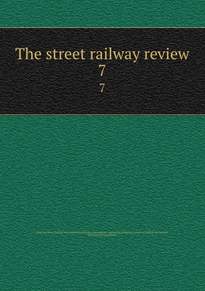 The street railway review. 7 все цены