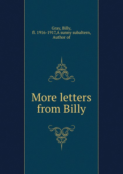 Billy Gray More letters from Billy