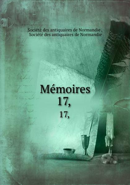 Memoires. 17,.