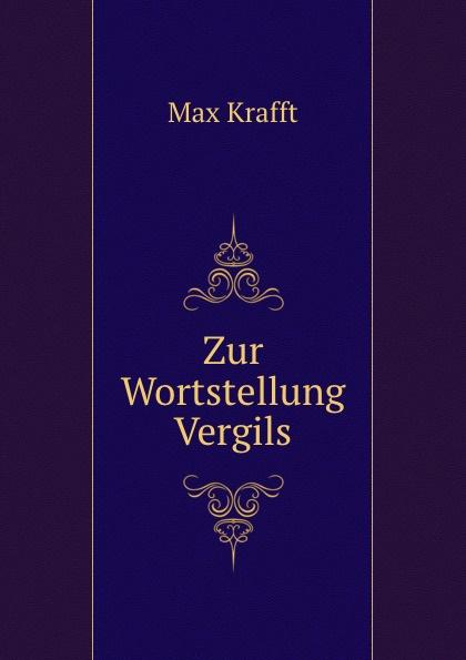 Max Krafft Zur Wortstellung Vergils