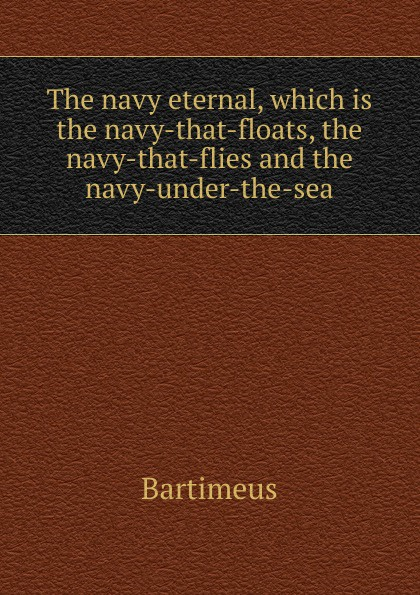 Фото - Bartimeus The navy eternal, which is the navy-that-floats, the navy-that-flies and the navy-under-the-sea active cut out elastic vest in navy