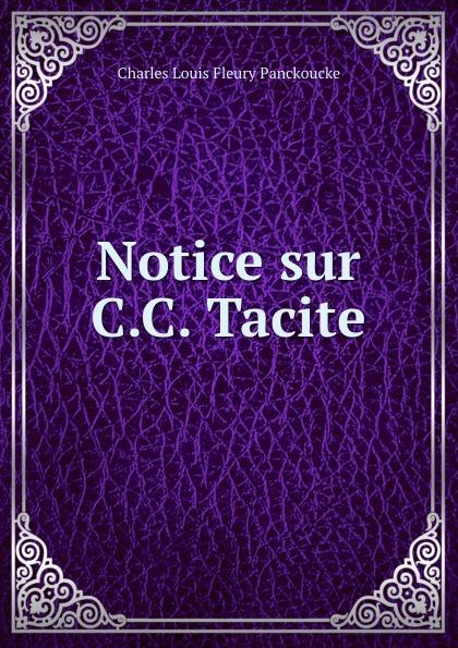 Charles Louis Fleury Panckoucke Notice sur C.C. Tacite