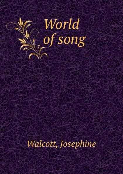 Josephine Walcott World of song
