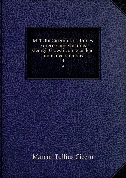 Marcus Tullius Cicero M. Tvllii Ciceronis orationes ex recensione Ioannis Georgii Graevii cum ejusdem animadversionibus. 4 наушники uproar wireless