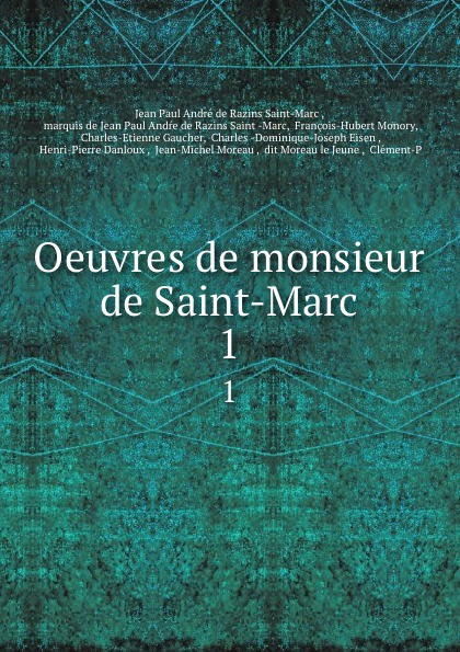 Фото - Jean Paul André de Razins Saint-Marc Oeuvres de monsieur de Saint-Marc. 1 jean paul gaultier le male