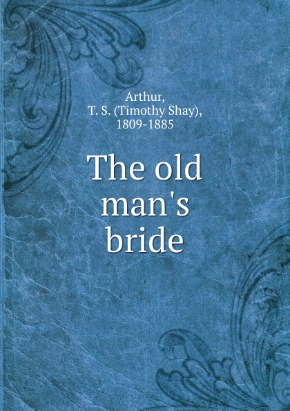 The old man.s bride