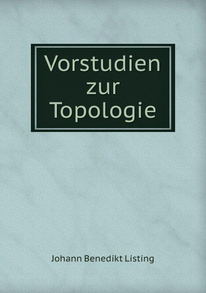 Vorstudien zur Topologie Эта книга — репринт оригинального издания...