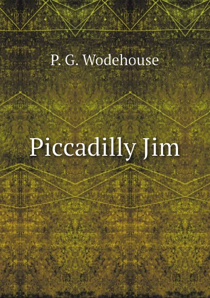 P.G. Wodehouse Piccadilly Jim цена
