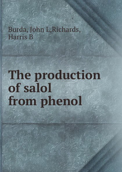John L. Burda The production of salol from phenol ид бурда burda 10 2015
