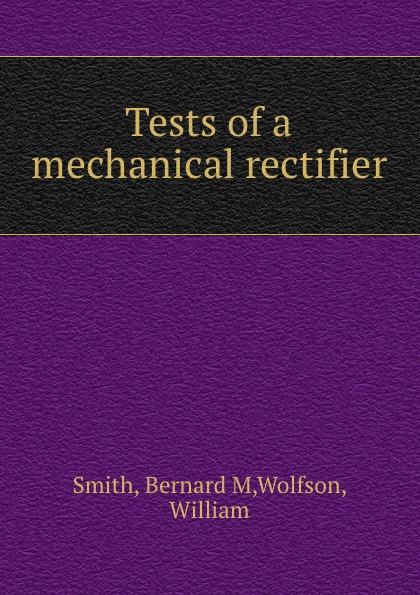 Фото - Bernard M. Smith Tests of a mechanical rectifier mdc200a 1600v mtc200a 1600v rectifier