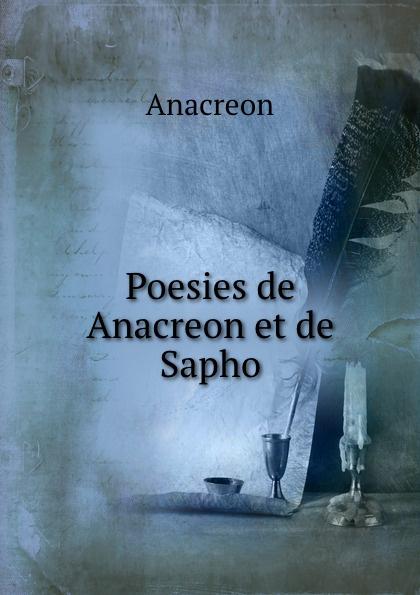 Anacreon Poesies de Anacreon et de Sapho