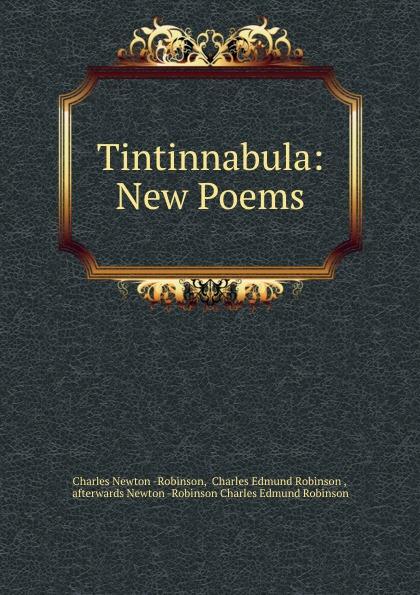 Charles Newton-Robinson Tintinnabula: New Poems