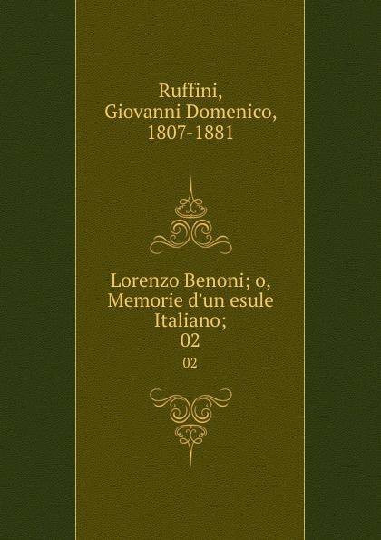 Giovanni Domenico Ruffini Lorenzo Benoni; o, Memorie d.un esule Italiano;. 02 giovanni domenico ruffini doctor antonio by the author of lorenzo benoni