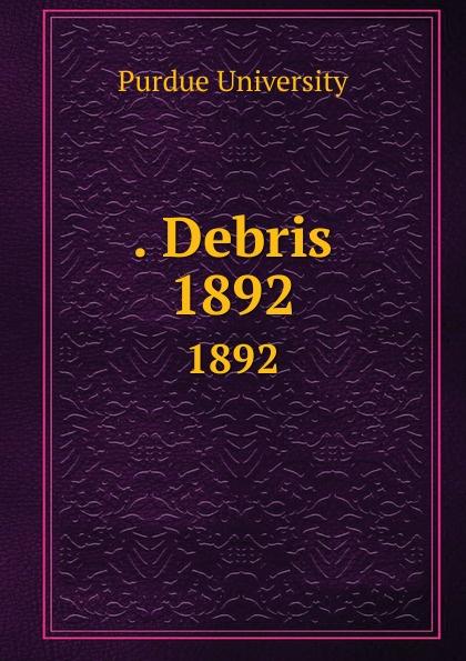 . Debris. 1892