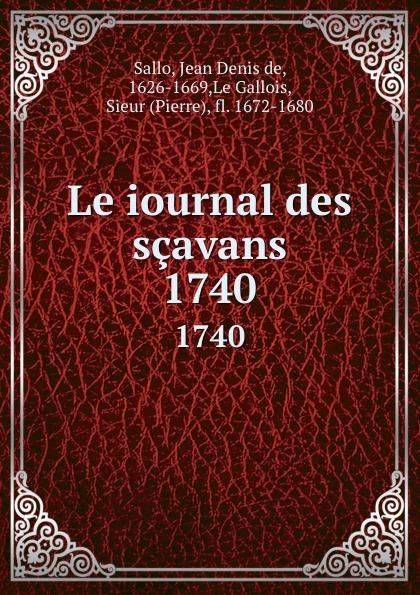 Фото - Jean Denis de Sallo Le iournal des scavans. 1740 jean paul gaultier le male